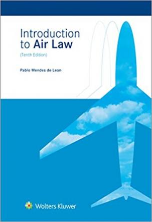 "Русское издание ""Introduction to Air Law"" by Pablo Mendes de Leon"